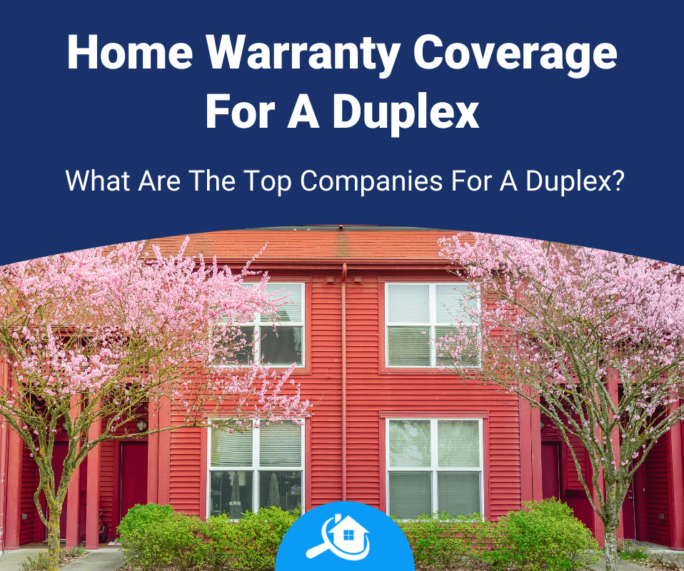 Top Best Home Warranty Companies For Duplex Review