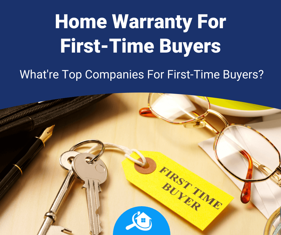Top 5 Best Home Warranties For First Time Buyers 2020 Review
