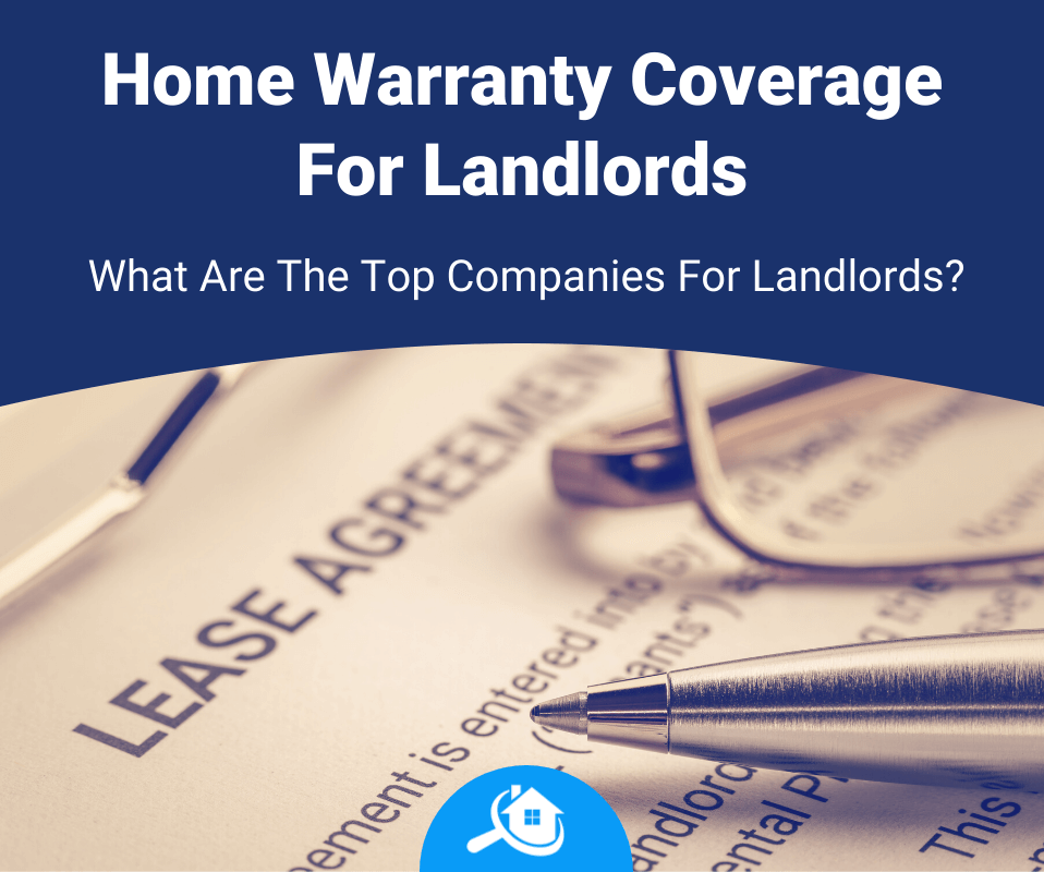 Top Best Home Warranty Companies For Landlords Review