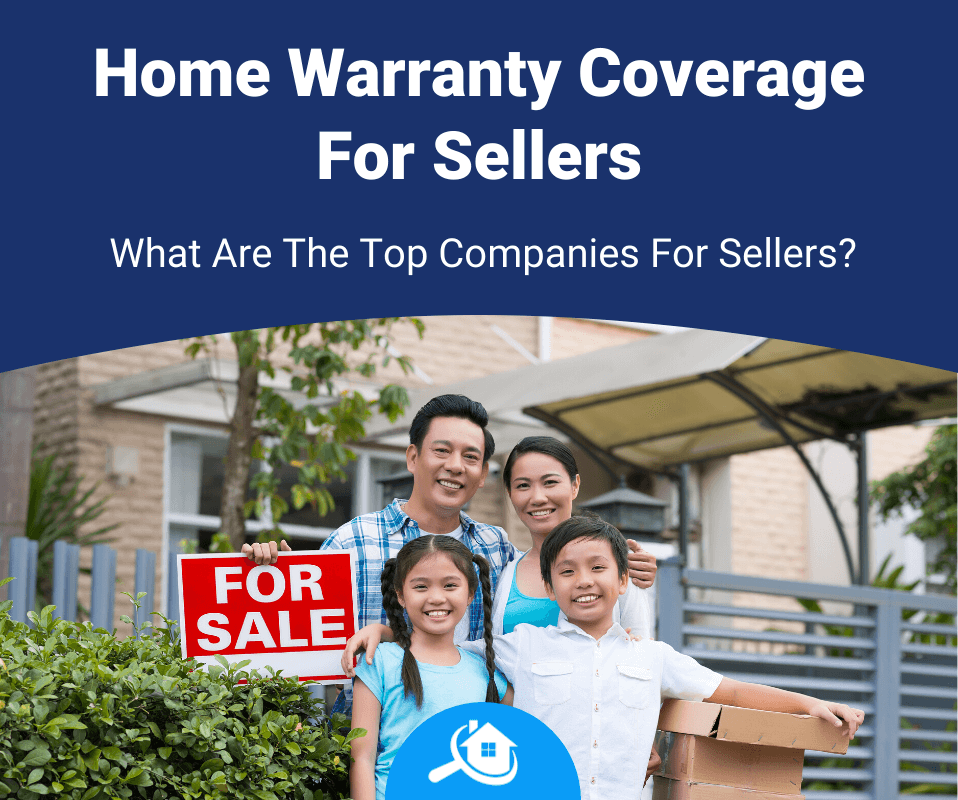 Top Best Home Warranty Companies For Sellers