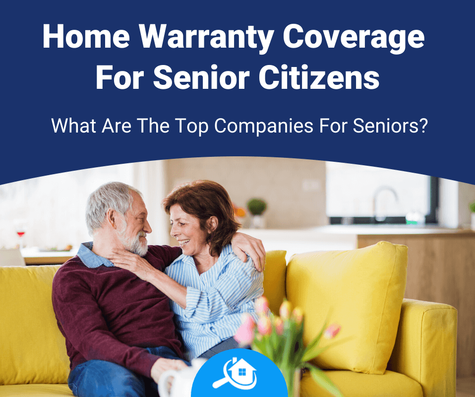 Top Best Home Warranty Companies For Seniors Review