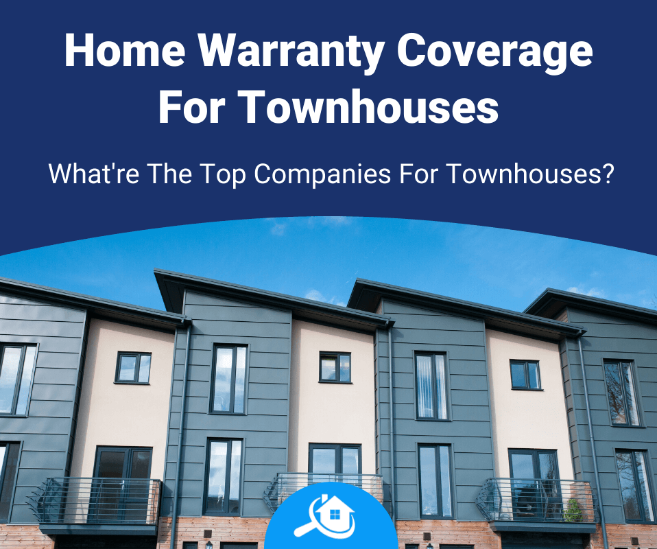 Top Best Home Warranty Companies For Townhomes Review