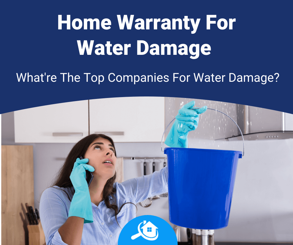 Top Best Home Warranty Companies For Water Damage Review