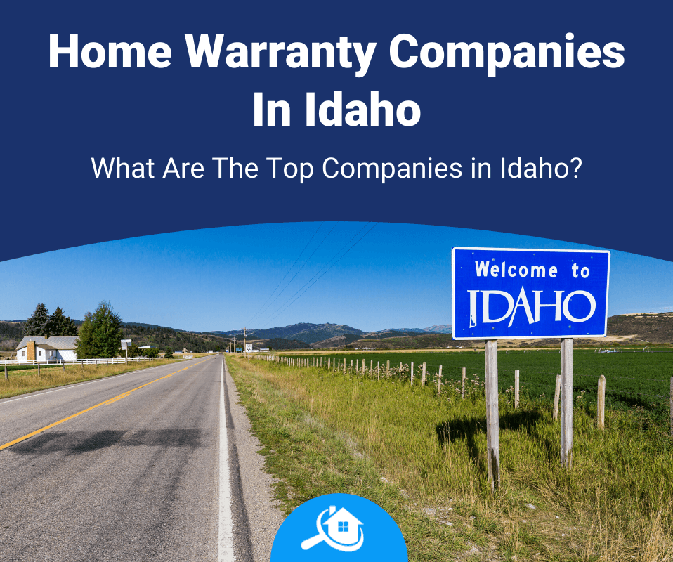 Top Best Home Warranty Companies In Idaho Review