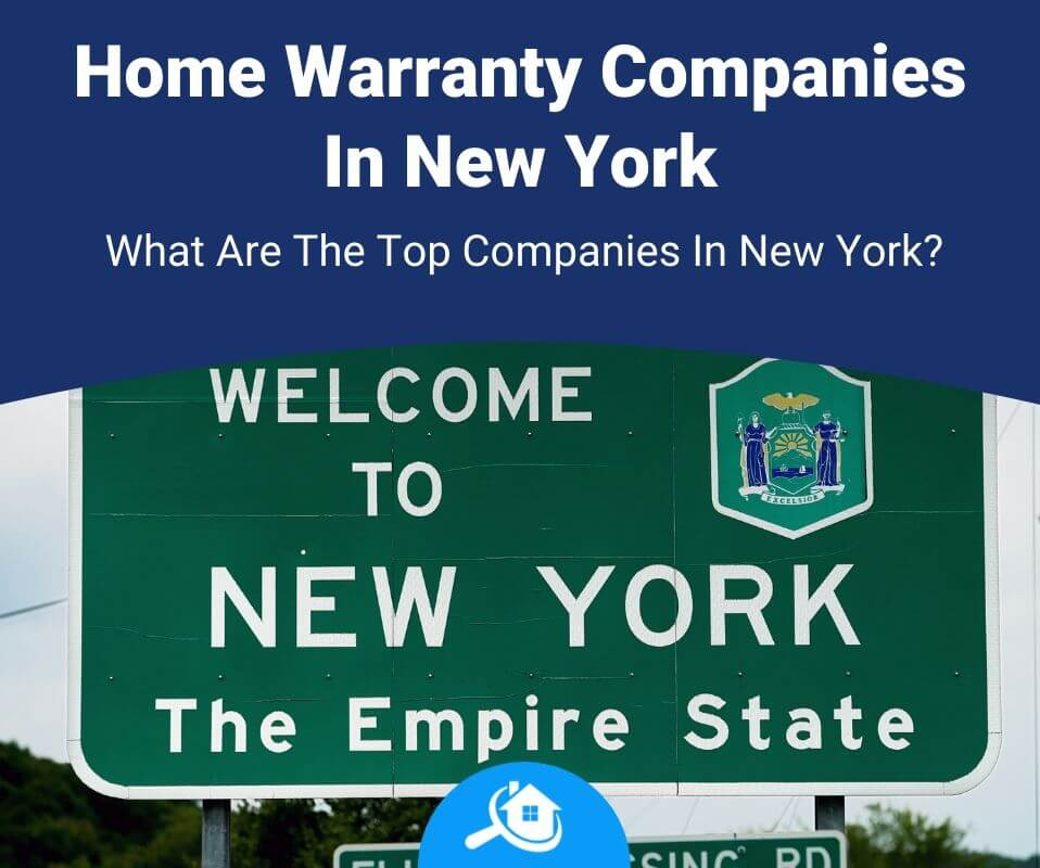 Top 7 Best Home Warranty Companies In New York Review