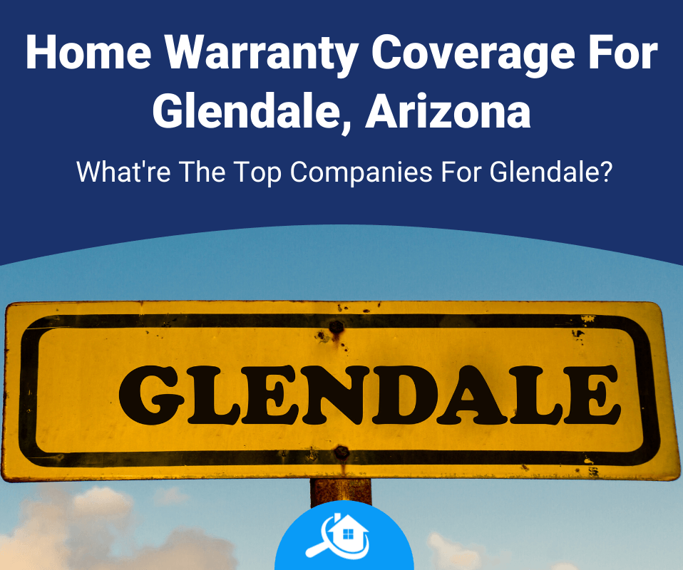 best home warranty company in glendale az