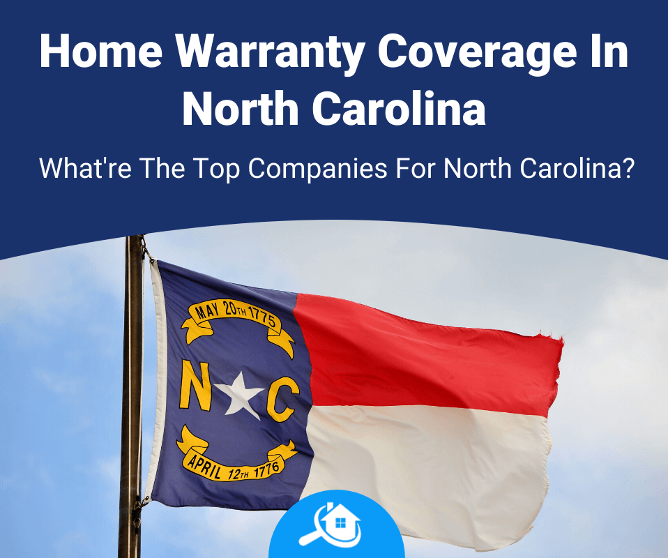 Top 7 Best Home Warranty Companies In Nc 2020 Review