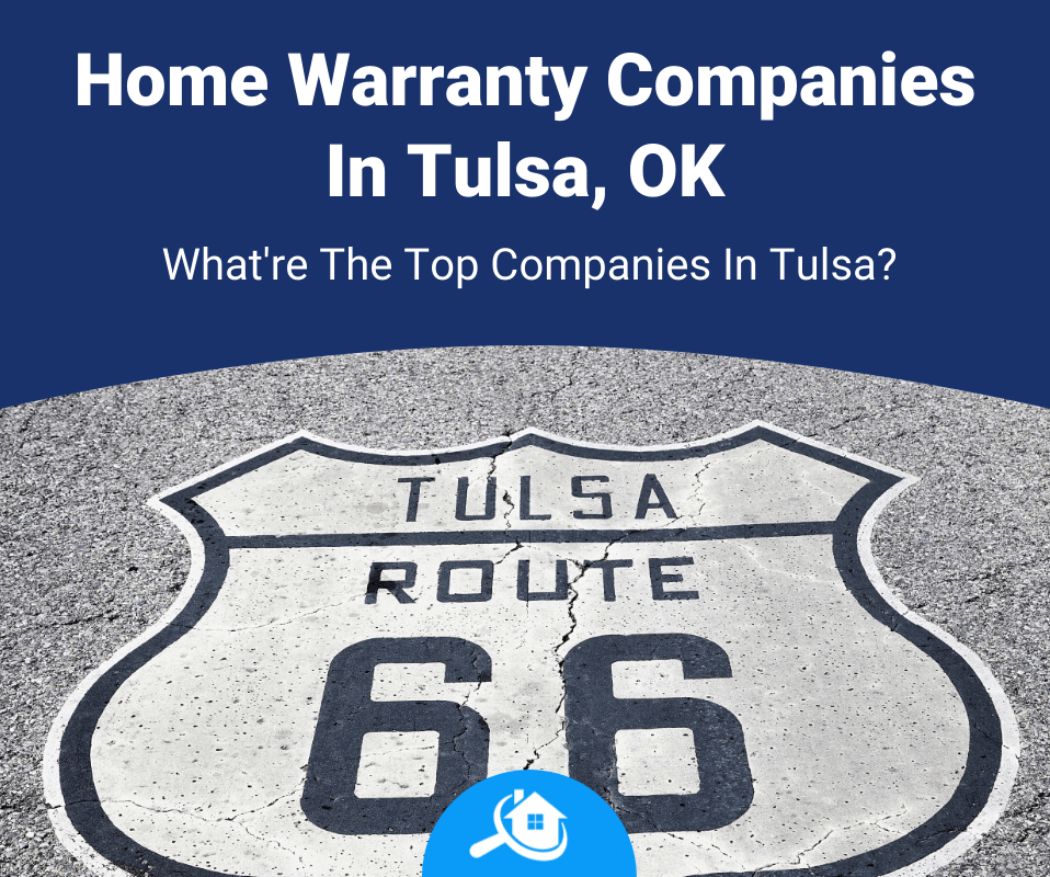 best home warranty company in tulsa review
