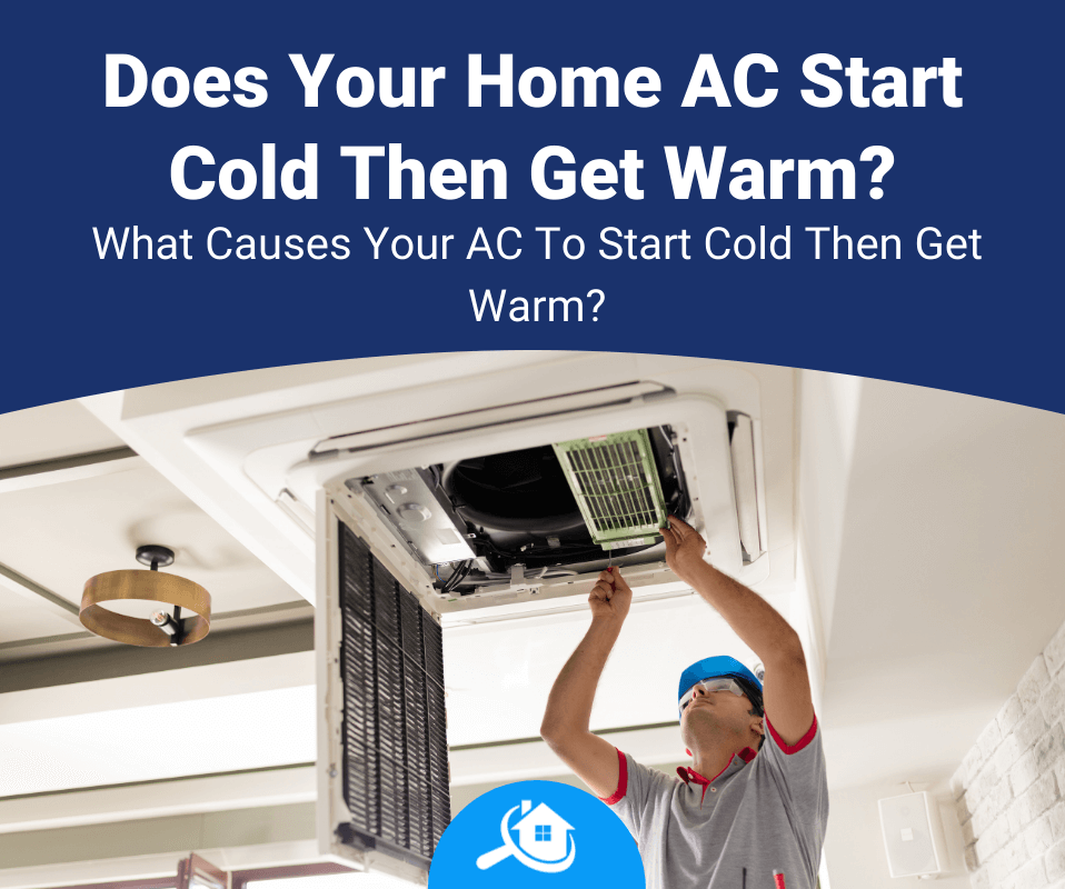 Does Your Home AC Start Cold Then Get Warm Review