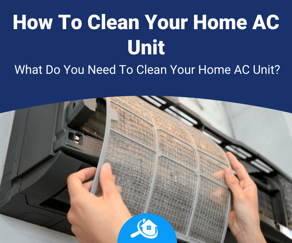 How To Clean Your Home AC Unit Review