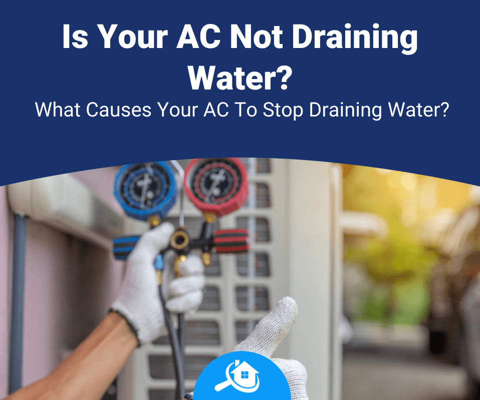 Is Your Air Conditioner Not Draining Water Review