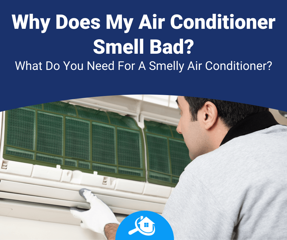 Why Does My Air Conditioner Smell Bad Review